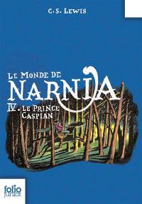 Le monde de Narnia. Volume 4, Le prince Caspian