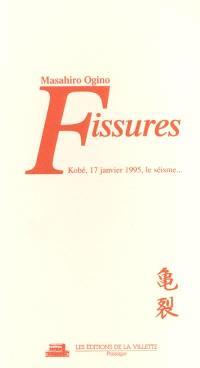 Fissures : Kobé, 17 janvier 1995, le séisme...