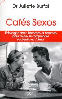 Cafés sexos : échanger entre hommes et femmes pour mieux se comprendre, se séduire et s'aimer