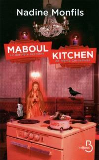 Maboul kitchen : la dernière aventure de mémé Cornemuse