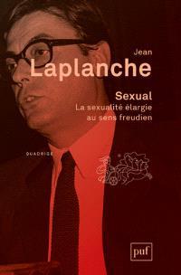 Sexual : la sexualité élargie au sens freudien, 2000-2006