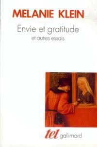 Envie et gratitude : et autres essais