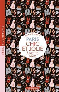 Paris : chic et jolie à petits prix