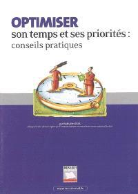 Optimiser son temps et ses priorités : conseils pratiques