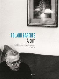 Album : inédits, correspondances et varia
