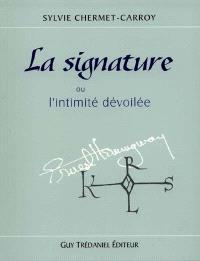 Les signatures ou L'intimité dévoilée