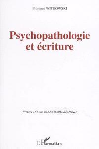 Psychopathologie et écriture