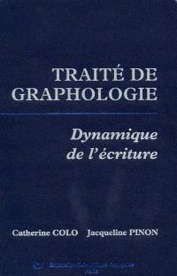 Traité de graphologie : dynamique de l'écriture