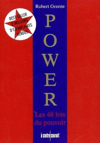 Power : les 48 lois du pouvoir