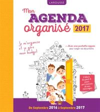 Mon agenda organisé : de septembre 2016 à septembre 2017