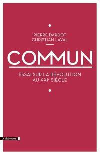 Commun : essai sur la révolution du XXIe siècle