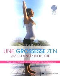 Une grossesse zen avec la sophrologie : pour une maman sereine et un bébé heureux