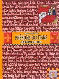 Les prénoms occitans : petit dictionnaire de poche