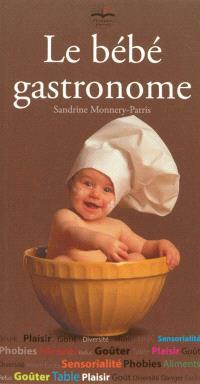 Le bébé gastronome