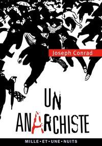 Un anarchiste : un conte désespéré