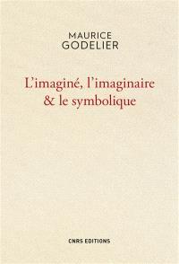 L'imaginé, l'imaginaire & le symbolique