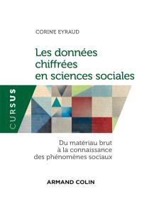 Les données chiffrées en sciences sociales : du matériau brut à la connaissances des phénomènes sociaux