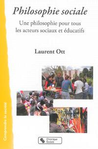 Philosophie sociale : une philosophie pour tous les acteurs sociaux et éducatifs