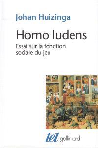 Homo ludens : essai sur la fonction sociale du jeu