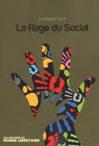 La rage du social