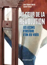 Au coeur de la Révolution : les leçons d'histoire d'un jeu vidéo