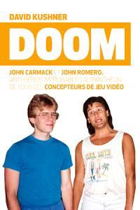 Doom : John Carmack et John Romero, antihéros improbables au panthéon des concepteurs de jeux vidéo