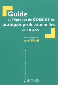 Guide de l'épreuve de dossier de pratiques professionnelles du DEASS