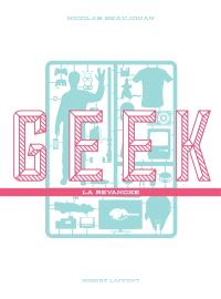 Geek : la revanche