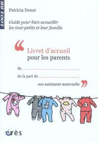 Livret d'accueil pour les parents : guide pour bien accueillir les tout-petits et leur famille