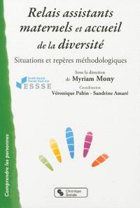 Relais assistantes maternelles et accueil de la diversité : situations et repères méthodologiques
