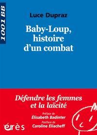 Baby-Loup, histoire d'un combat