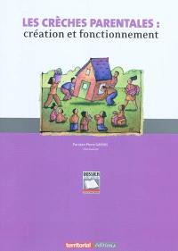 Les crèches parentales : création et fonctionnement