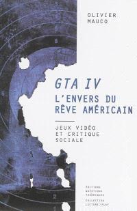 GTA IV : l'envers du rêve américain : jeux vidéo et critique sociale