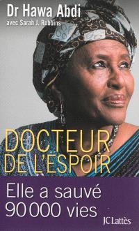 Docteur de l'espoir : elle a sauvé 90.000 vies