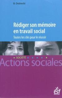 Rédiger son mémoire en travail social : toutes les clés pour le réussir
