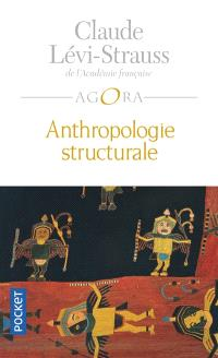 Anthropologie structurale. Volume 1
