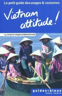 Vietnam attitude !