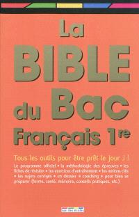 La bible du bac français 1re