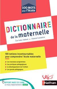 Dictionnaire de la maternelle : 100 notions incontournables pour comprendre l'école maternelle