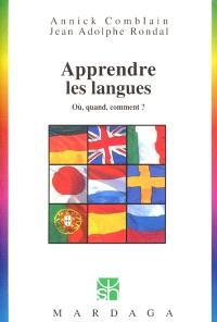 Apprendre les langues : où, quand, comment ?