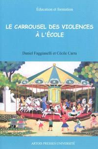 Le carrousel des violences à l'école
