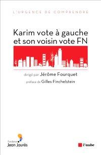 Karim vote à gauche et son voisin vote FN : sociologie électorale de l'immigration