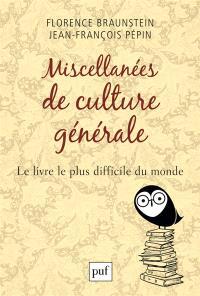 Miscellanées de culture générale : le livre le plus difficile du monde