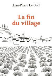 La fin du village : une histoire française