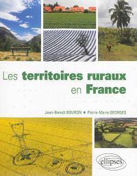 Les territoires ruraux en France : une géographie des ruralités contemporaines