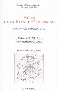 Atlas de la France périurbaine : morphologie et desservabilité