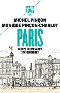 Paris : quinze promenades sociologiques