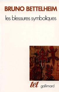 Les Blessures symboliques : essai d'interprétation des rites d'initiation
