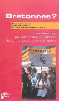Bretonnes ? : des identités au carrefour du genre, de la culture et du territoire