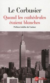 Quand les cathédrales étaient blanches : voyage au pays des timides